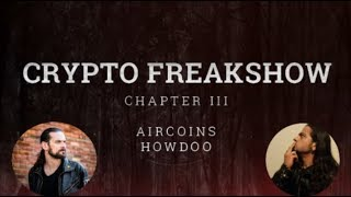 CRYPTO-FREAKSHOW-CHAPTER-III-AIRCOINS-HOWDOO