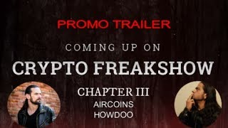CRYPTO-FREAKSHOW-Chapter-III-promo-AIRCOINS-HOWDOO