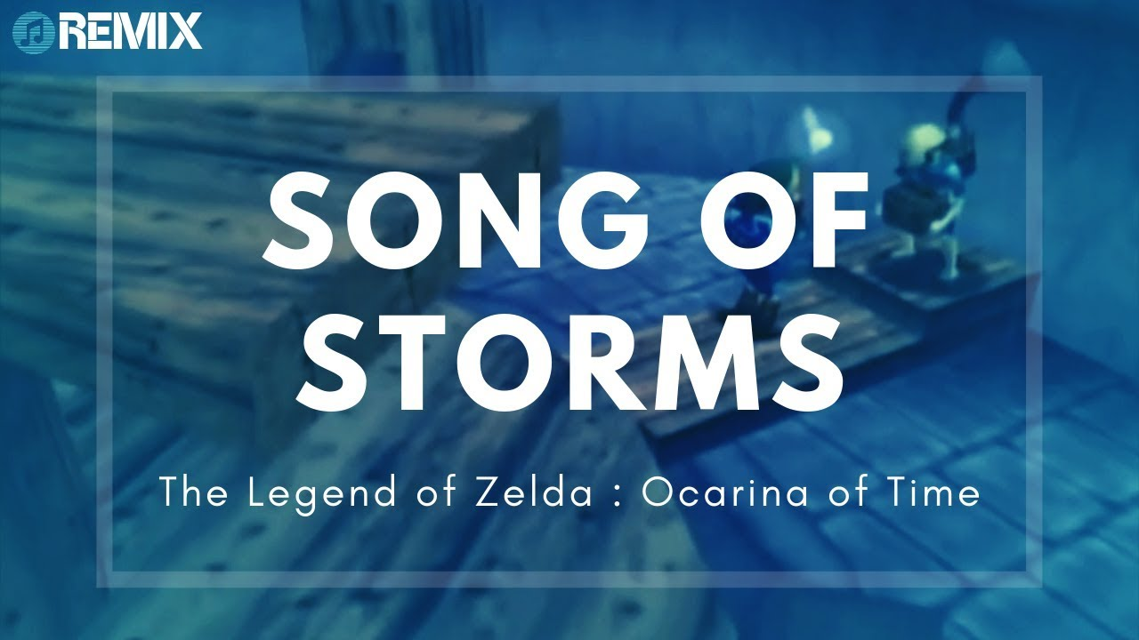 Song of Storms (Electronic Remix) - The Legend of Zelda
