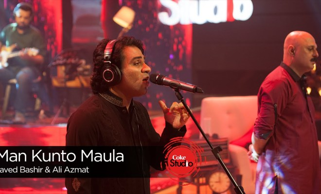 Man Kunto Maula by Javed Bashir & Ali Azmat, [Ep 2, Coke Studio 9]