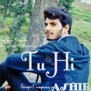 Tu Hi by Ashir (Full Song Released)