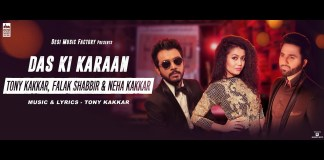Das Ki Karan by Falak Shabir, Tony Kakkar & Neha Kakkar (Music Video)