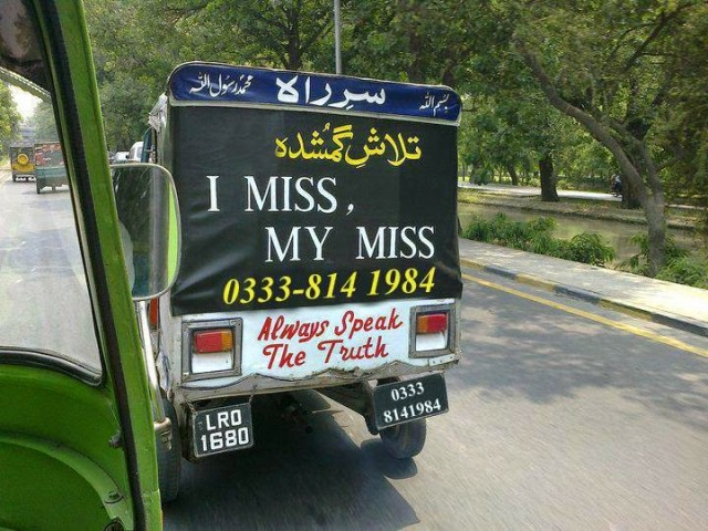 I Miss my Miss A Very Funny Statement Written on Pakistani Rikshaw