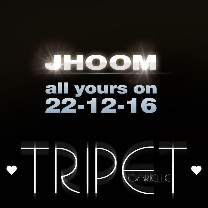 Tripet Garielle's Latest Single JHOOM Releasing on 12 Dec.