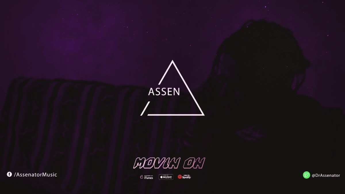 Movin On by Dr Assenator (Audio Released)