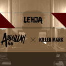 Killer Mark & Abdullah Aslam Comes Along With 'Lehja'