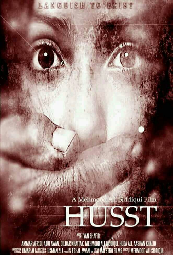 First Ever Poster of Upcoming Pakistani Movie 'Husst' is Revealed