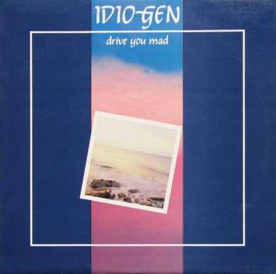 Plošča Idiogen drive you mad 1987