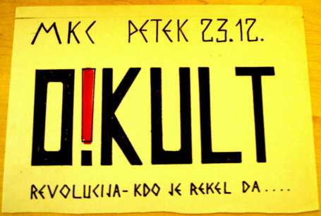 Koncertni plakat O!Kult (Arhiv: Boris Bradač)