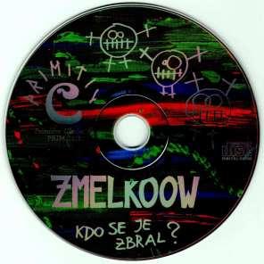 Zmelkoow - Kdo se je zbral (1994) - CD