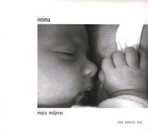 Mojca Maljevac & Tina Omerzo Trio - Intima (2007)