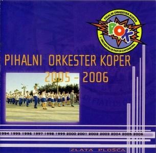 Pihalni Orkester Koper - 2006