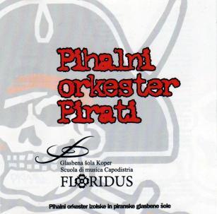Pihalni orkester Pirati (2009)