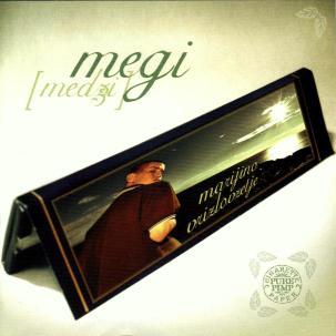 Megi - Marijino vrizlovzetje (2004)