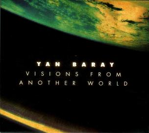 Yan Baray - Visions From Another World (2011)