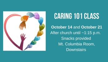 October 14 and October 21After church until ~1_15 p.m. Snacks provided Mt. Columbia Room, Downstairs Shari DiDonato at 970-618-0745dougandshari71@gmail.com