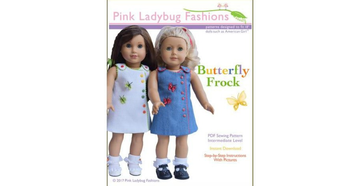 FREE Butterfly Frock Doll Clothes Pattern, TODAY ONLY! (12/28 ...