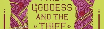 REVIEW: THE GODDESS AND THE THIEF by Essie Fox