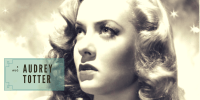 AUDREY TOTTER: Summer Under the Stars