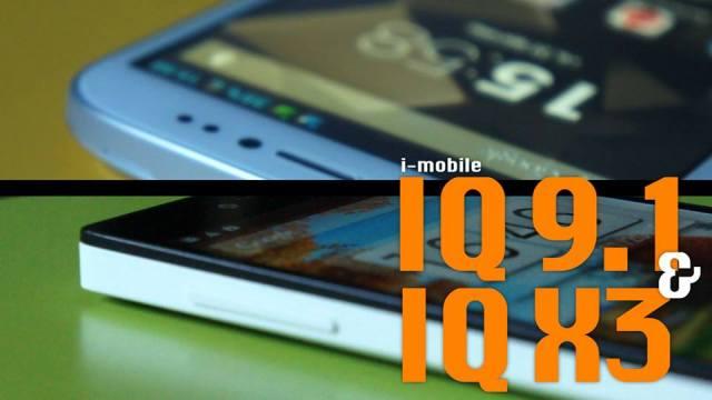 Power ON #067 : i-mobile IQ 9.1 & IQ X3