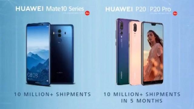 Huawei อวดความสำเร็จ P20 และ Mate 10 Series มียอดจัดส่ง 20 ล้านเครื่องทั่วโลก