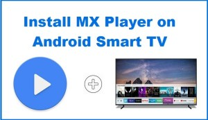 Mx Player for Android TV