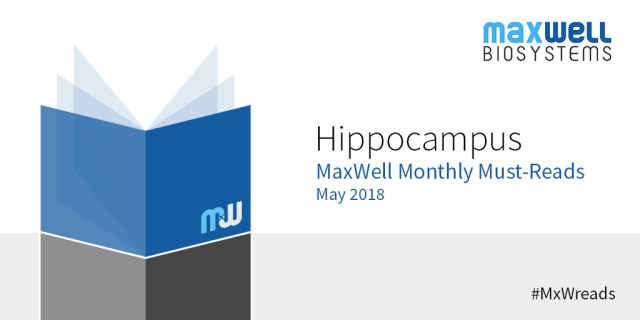 MaxWell Monthly Must Reads Blog May Hippocampus