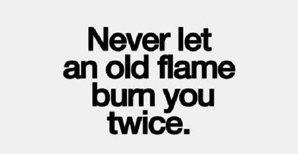Rekindle old flame