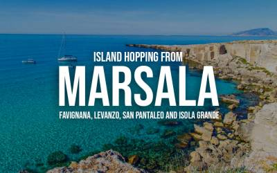 Island hopping from Marsala: favignana, Levanzo, San Pantaleo and Isola Grande