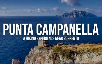 Punta Campanella, a hiking experience near Sorrento