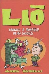 "Cover of ""Liō: There's a Monster in My Socks"" by Mark Tatulli."