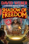 """Cover of """"Shadow of Freedom"""" by David Weber."""