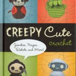 Craft and novelty review: Creepy Cute Crochet by Christen Haden