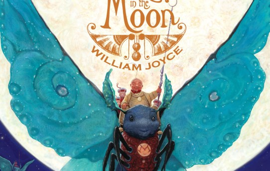"Cover of ""The Man in the Moon"" by William Joyce."
