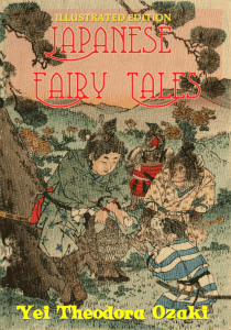 "Cover of ""Japanese Fairy Tales Illustrated Edition"" by Yei Theodora Ozaki."