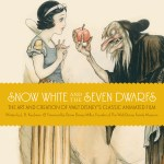 Snow White and the Seven Dwarfs – The Art and Creation of Walt Disney's Classic Animated Film by J.B. Kaufman – art book review