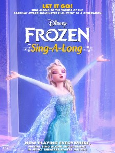"Poster from the ""Frozen"" sing-a-long release from Disney."