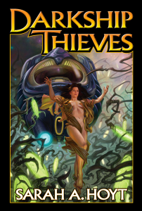 """Darkship Thieves"" by Sarah A. Hoyt."