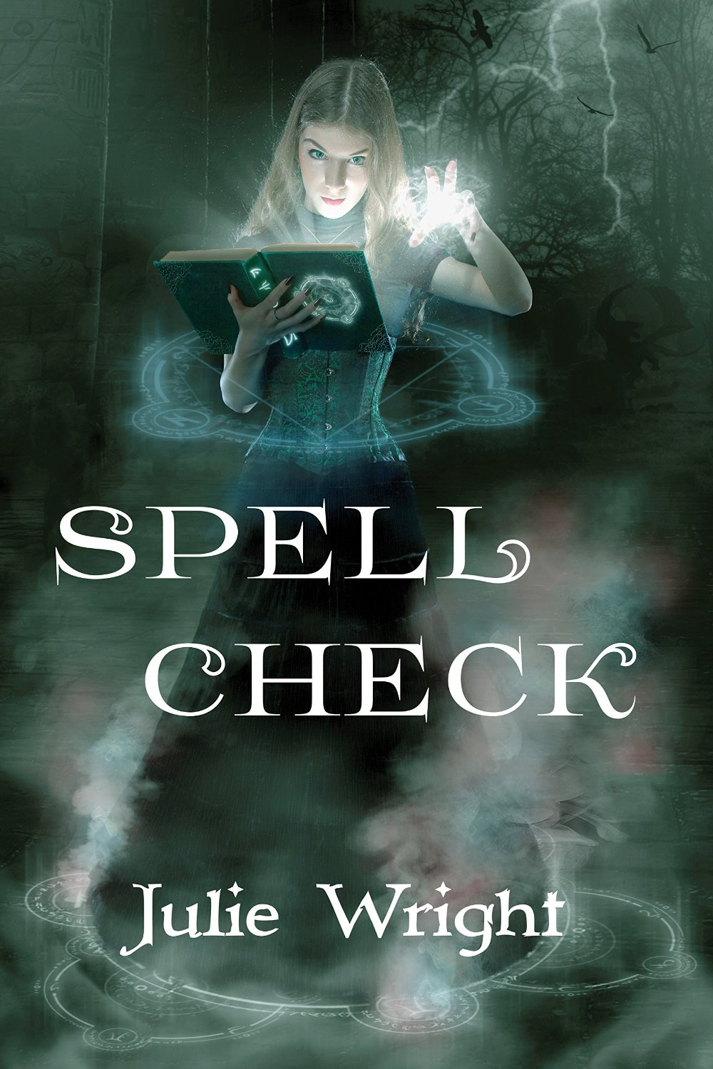 """Spell Check"" by Julie Wright."