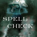 Spell Check by Julie Wright – book review