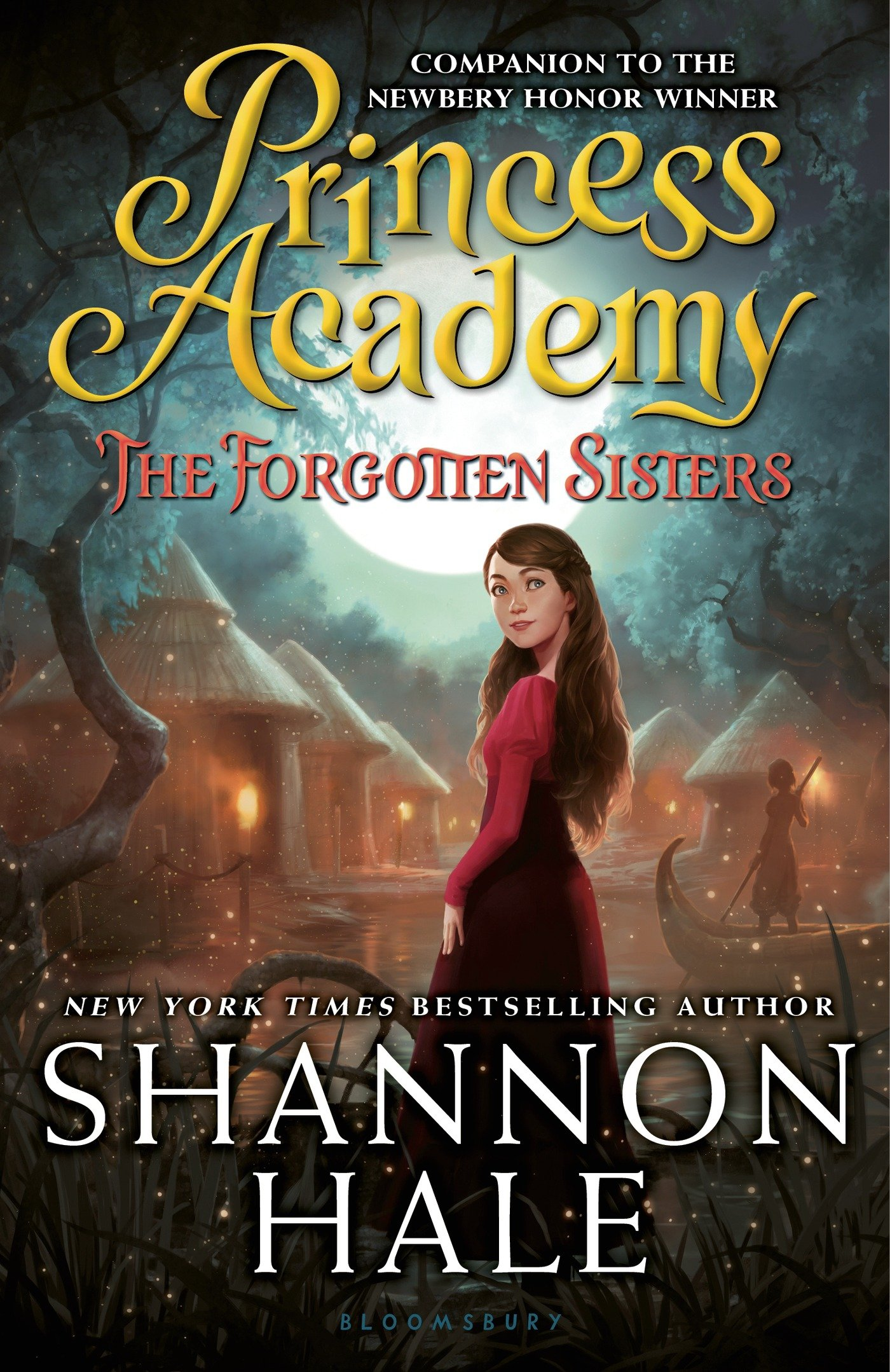 Princess Academy - The Forgotten Sisters by Shannon Hale