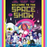 Welcome to the Space Show – animated film review