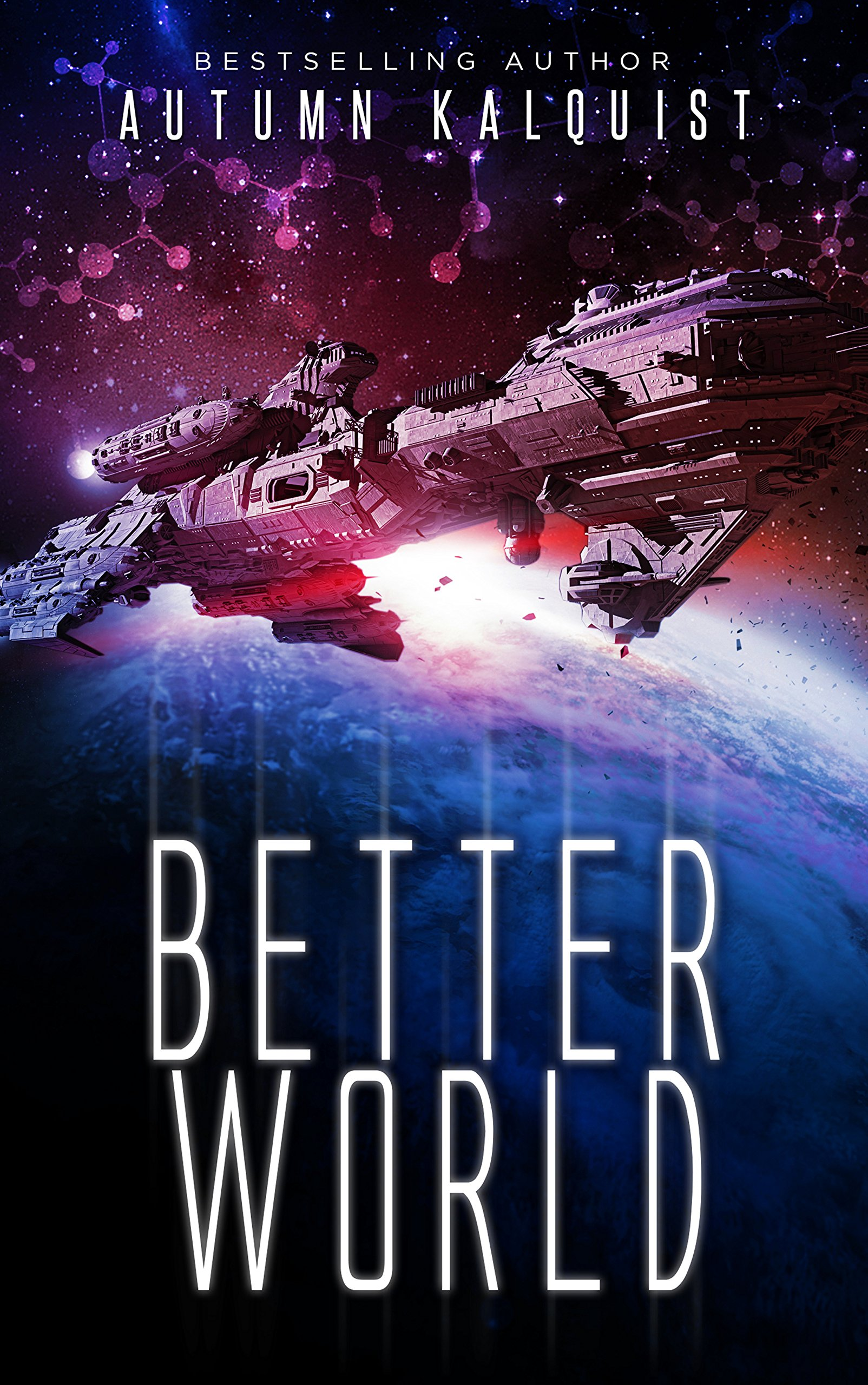 """Better World"" by Autumn Kalquist."
