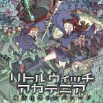 Little Witch Academia – The Enchanted Parade – anime short film review