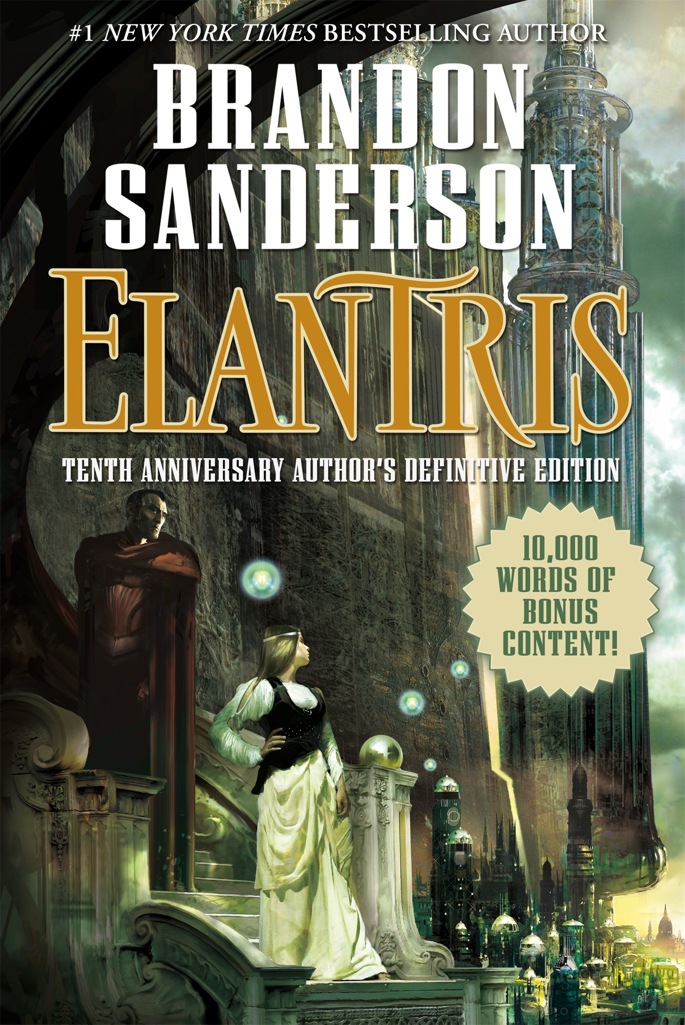 Elantris - Tenth Anniversary Author's Definitive Edition by