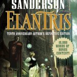 Elantris – Tenth Anniversary Author's Definitive Edition by Brandon Sanderson – book review