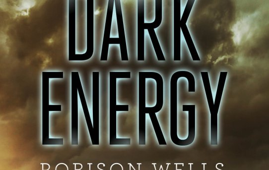 Dark Energy by Robison Wells - book review