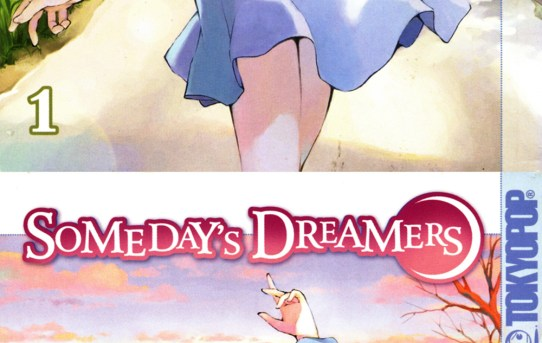 Someday's Dreamers 1-2 by Norie Yamada and Kumichi Yoshizuki - manga review