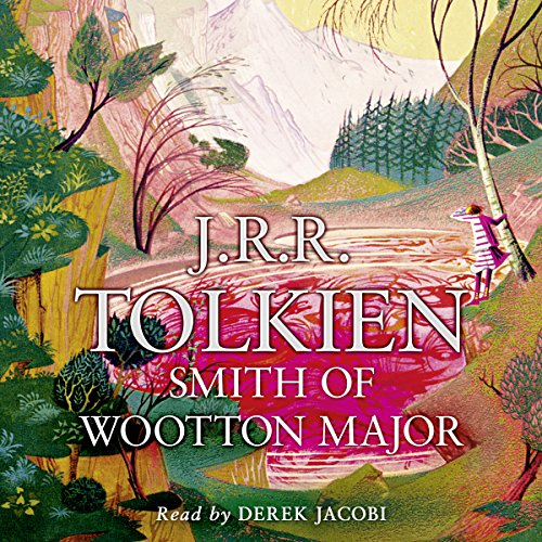 """Smith of Wootton Major"" by J.R.R. Tolkien audiobook cover."