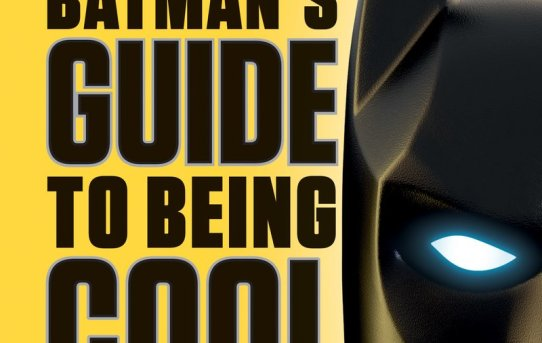 Batman's Guide to Being Cool by Howie Dewin - book review